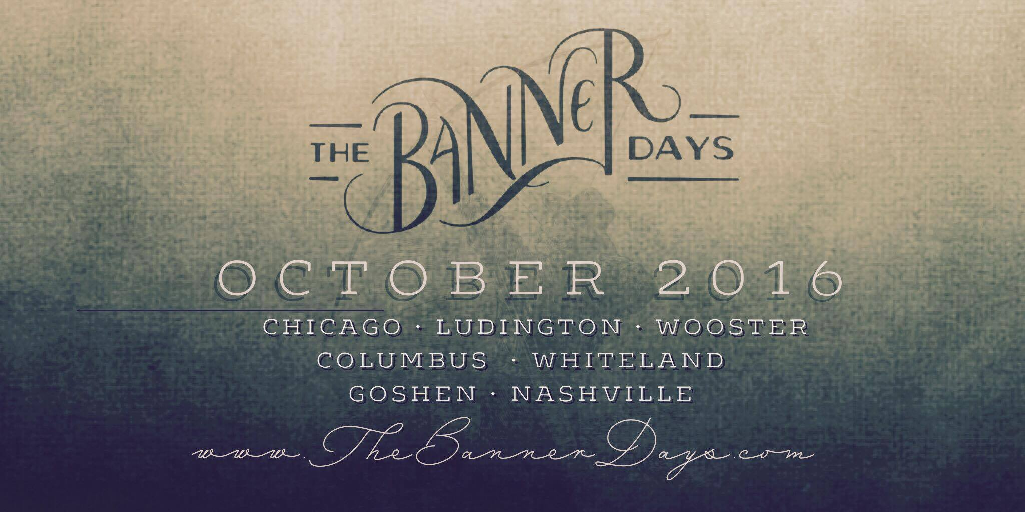 The Banner Days Midwest Tour
